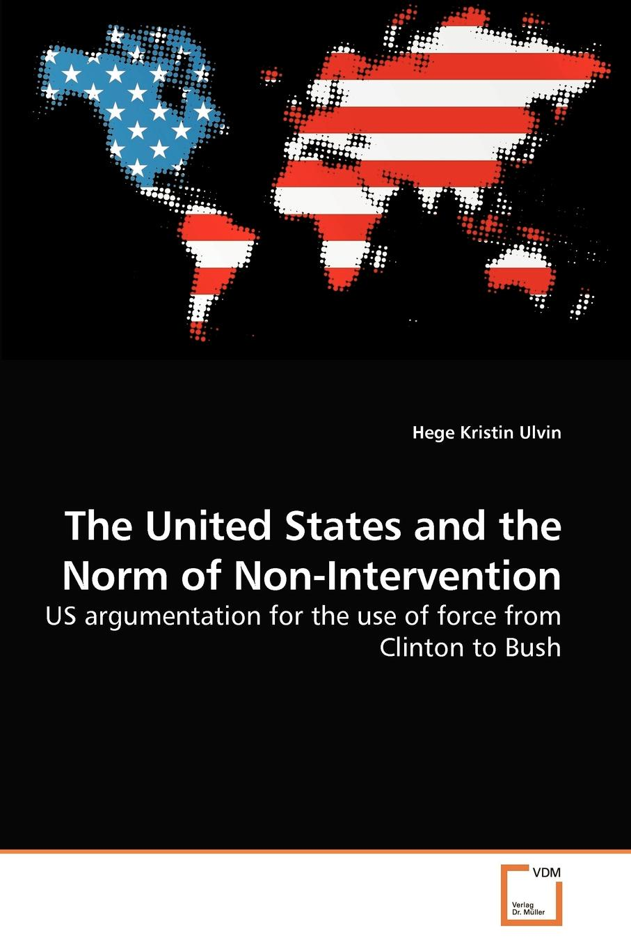 Фото - Hege Kristin Ulvin The United States and the Norm of Non-Intervention the african union right of intervention