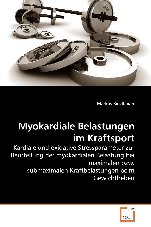 Markus Kinzlbauer Myokardiale Belastungen im Kraftsport ingolf poßke sportsucht und der mediale einfluss im kraftsport
