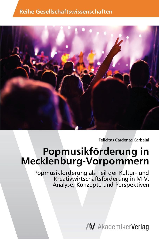 Cardenas Carbajal Felicitas Popmusikforderung in Mecklenburg-Vorpommern victoria götz praktikum in der kreativwirtschaft