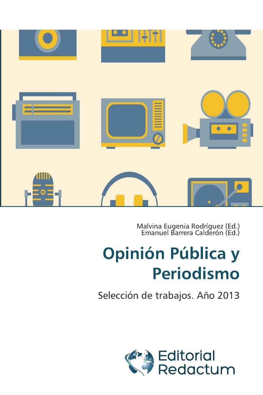 Opinion Publica y Periodismo ana maría sancho biesa la vida compartida amarse y mirarse ii