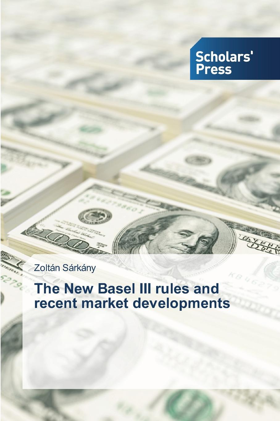 Sárkány Zoltán The New Basel III rules and recent market developments sector specific regulation in the telecommunication market