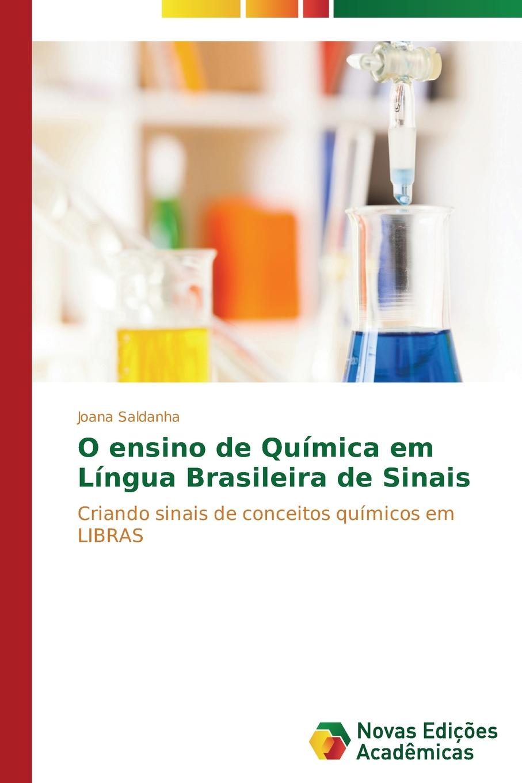 Saldanha Joana O ensino de Quimica em Lingua Brasileira de Sinais macieira kettle waggnoor planejando para o ensino da contabilidade basica