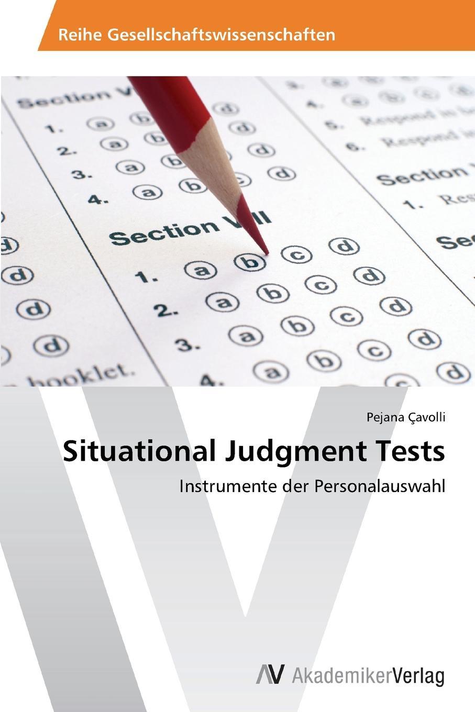Çavolli Pejana Situational Judgment Tests critical judgment