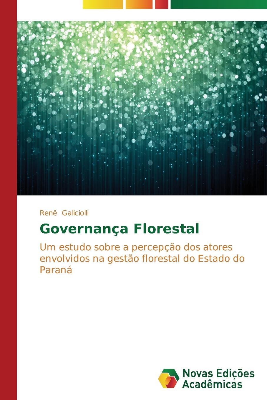 Galiciolli Renê Governanca Florestal двигатель os max kyosho ke21r 74018