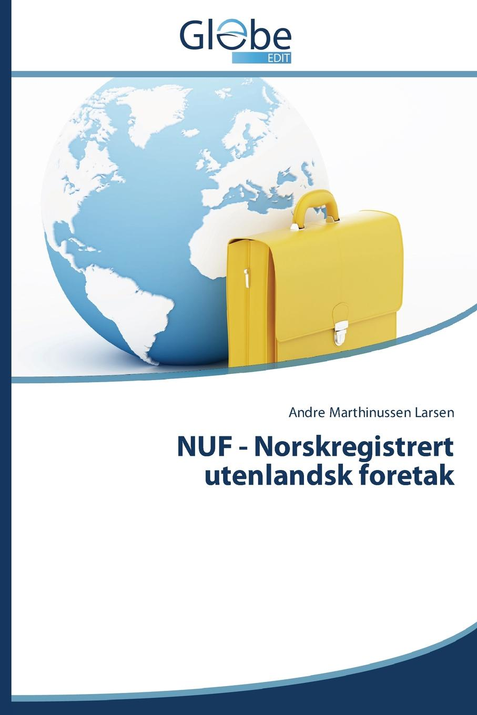 Фото - Marthinussen Larsen Andre NUF - Norskregistrert utenlandsk foretak андрэ рье andre rieu dreaming