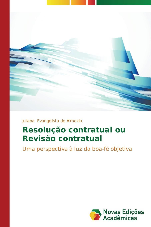 Фото - Evangelista de Almeida Juliana Resolucao contratual ou Revisao contratual marcos gomes a boa semente