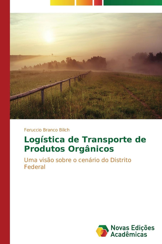 Branco Bilich Feruccio Logistica de Transporte de Produtos Organicos oliveira lima relacao dos manuscriptos portuguezes e estrangeiros de interesse para o brazil existentes no muse