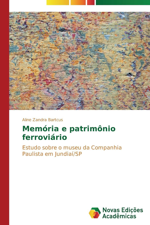все цены на Bartcus Aline Zandra Memoria e patrimonio ferroviario онлайн