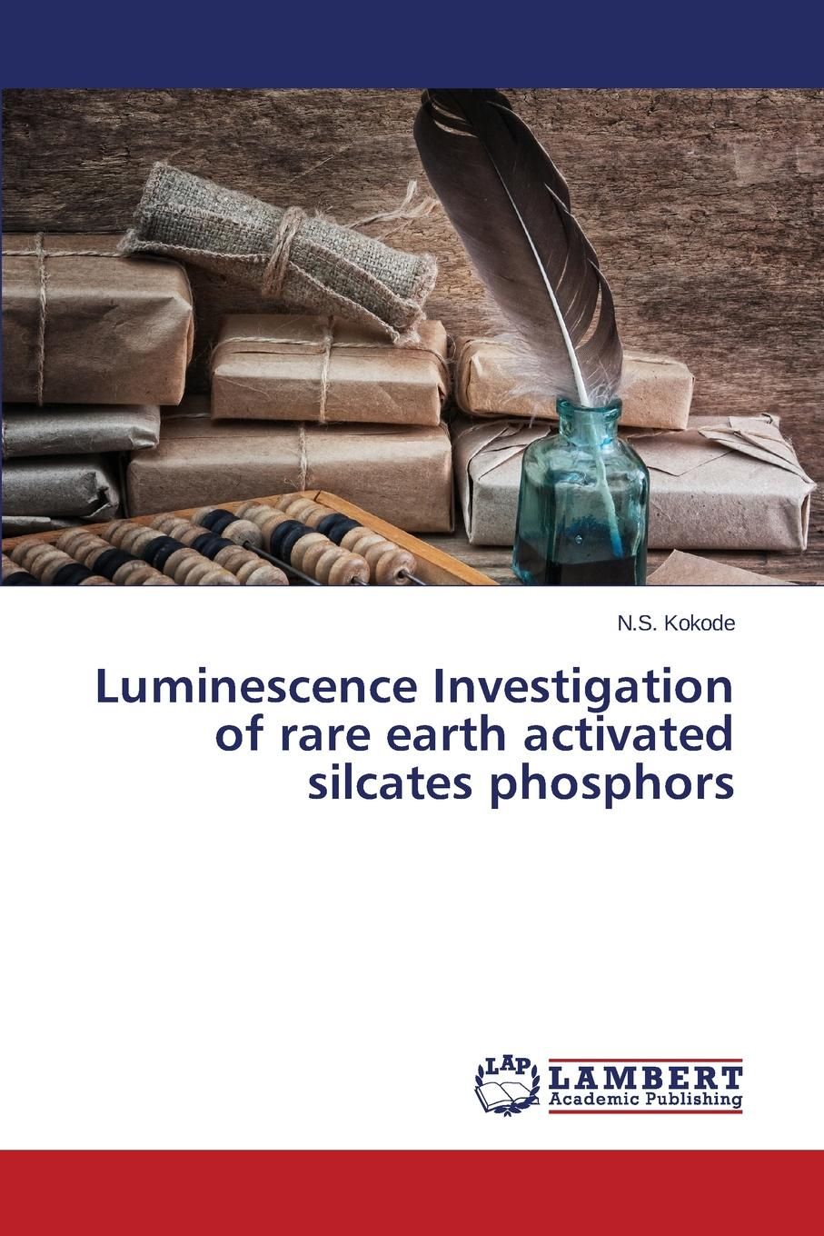 Kokode N.S. Luminescence Investigation of rare earth activated silcates phosphors часы phosphor