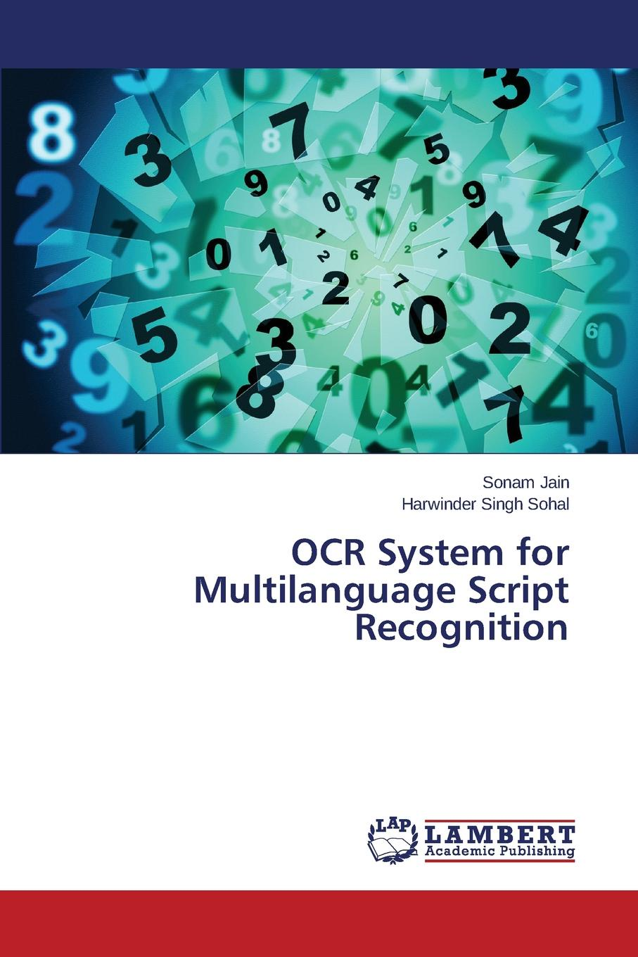 Jain Sonam, Sohal Harwinder Singh OCR System for Multilanguage Script Recognition automated recognition of handwritten malayalam scripts