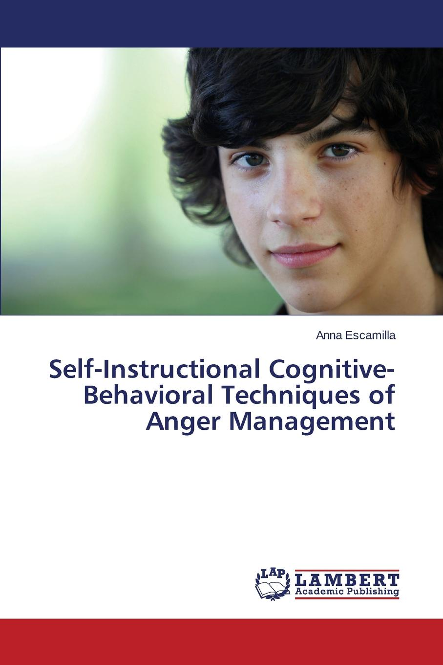 цены Escamilla Anna Self-Instructional Cognitive-Behavioral Techniques of Anger Management