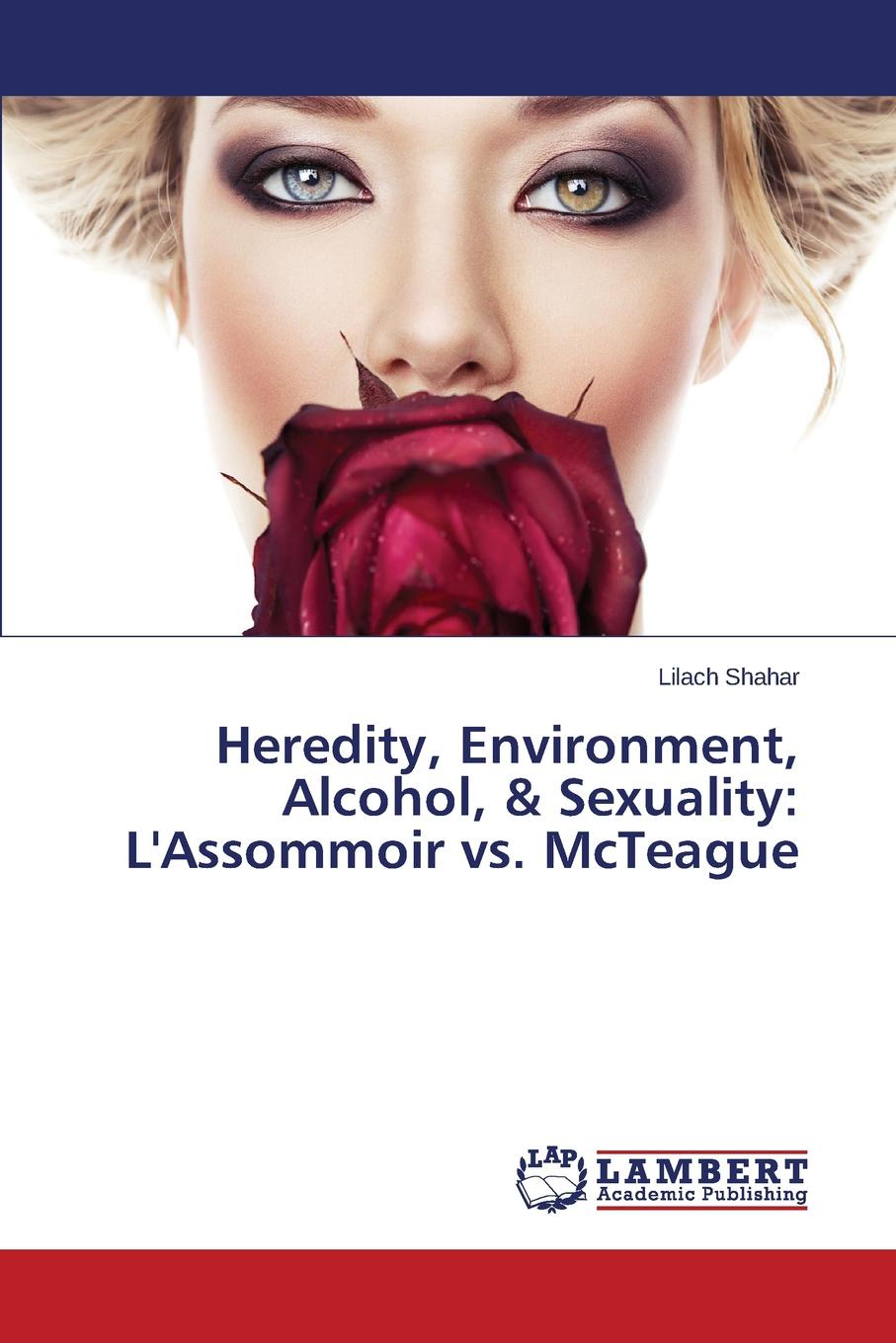 Shahar Lilach Heredity, Environment, Alcohol, . Sexuality. L.Assommoir vs. McTeague zola e l assommoir