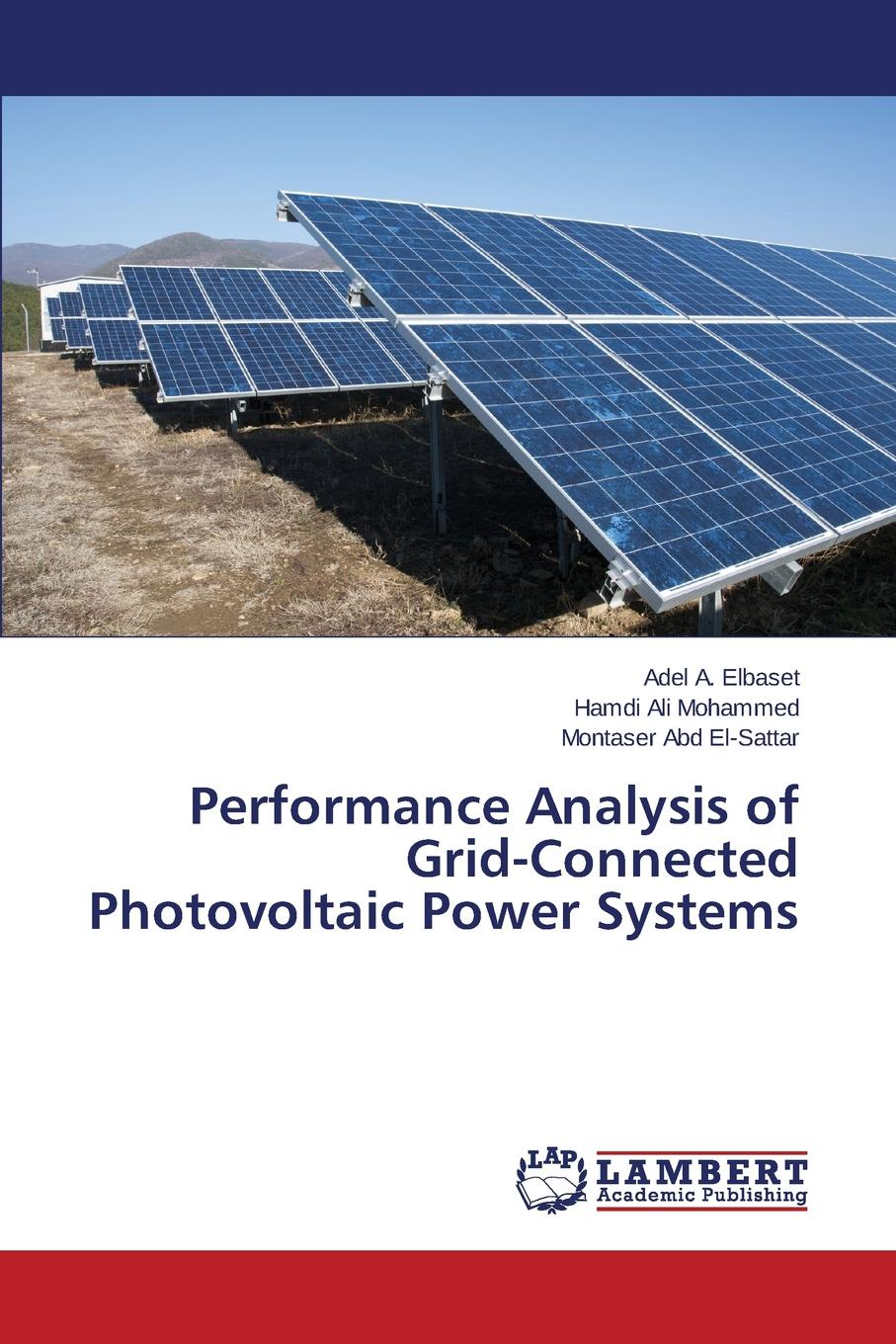 A. Elbaset Adel, Ali Mohammed Hamdi, Abd El-Sattar Montaser Performance Analysis of Grid-Connected Photovoltaic Power Systems invertor solar hybrid off grid dc to ac pure sine wave inverter 3000w 12v 220v for home use 3000w ren sinuskurve inverter