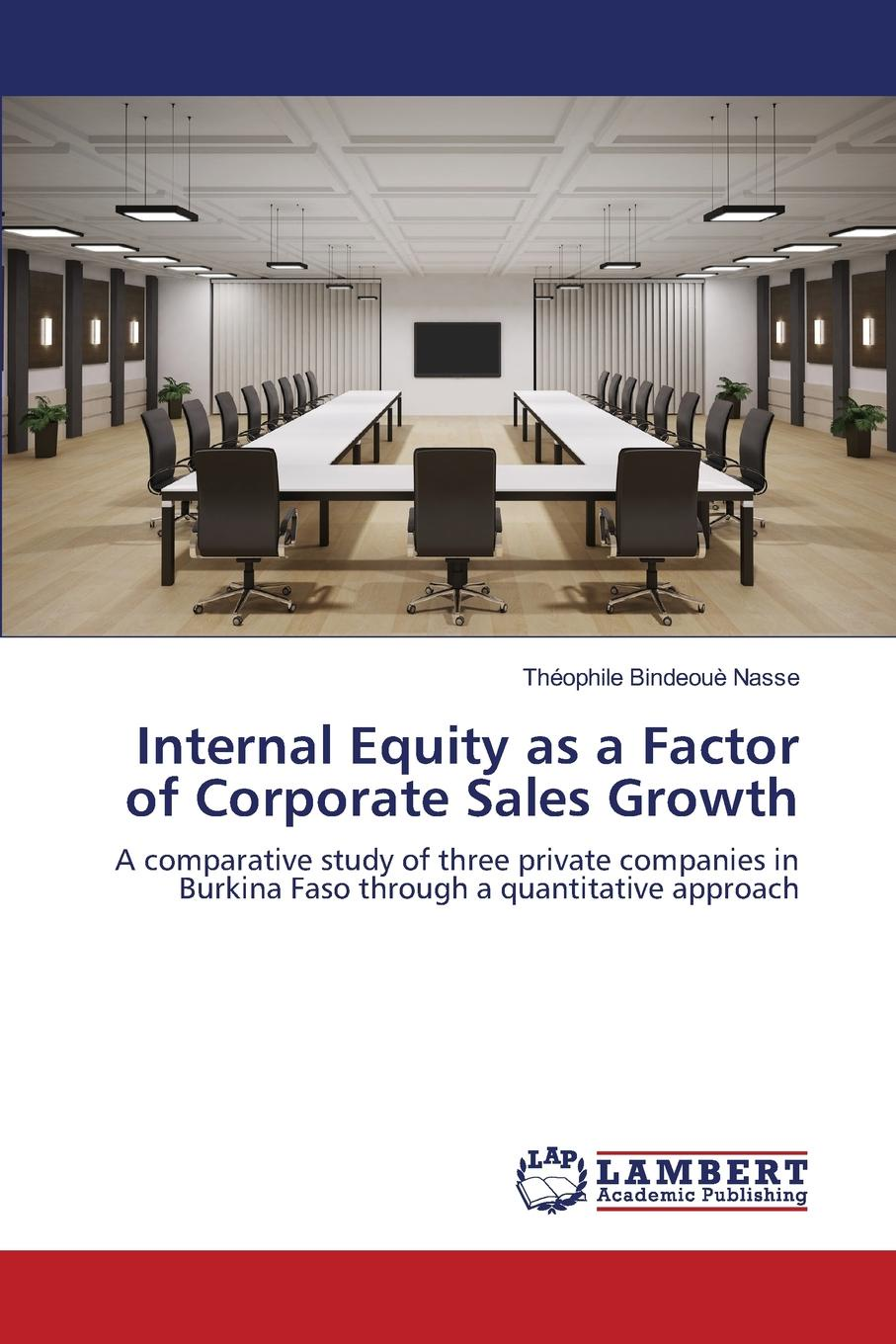 Internal Equity as a Factor of Corporate Sales Growth The concept of internal equity in Customer Relationship Management...