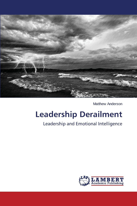 Anderson Matthew Leadership Derailment transformational leadership and organisational learning