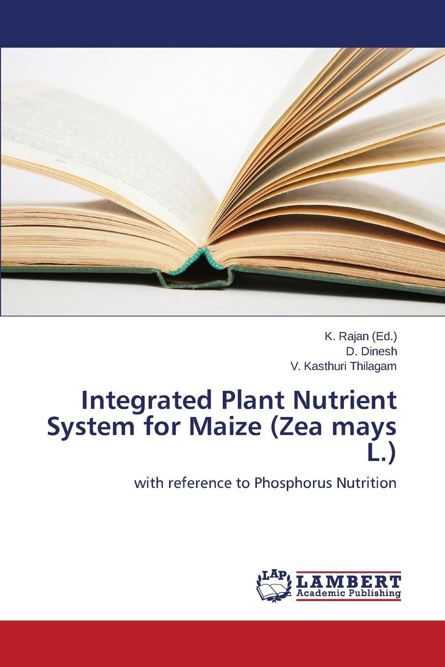 Dinesh D., Kasthuri Thilagam V. Integrated Plant Nutrient System for Maize (Zea mays L.)