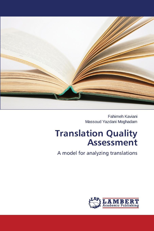 Kaviani Fahimeh, Yazdani Moghadam Massoud Translation Quality Assessment example based machine translation