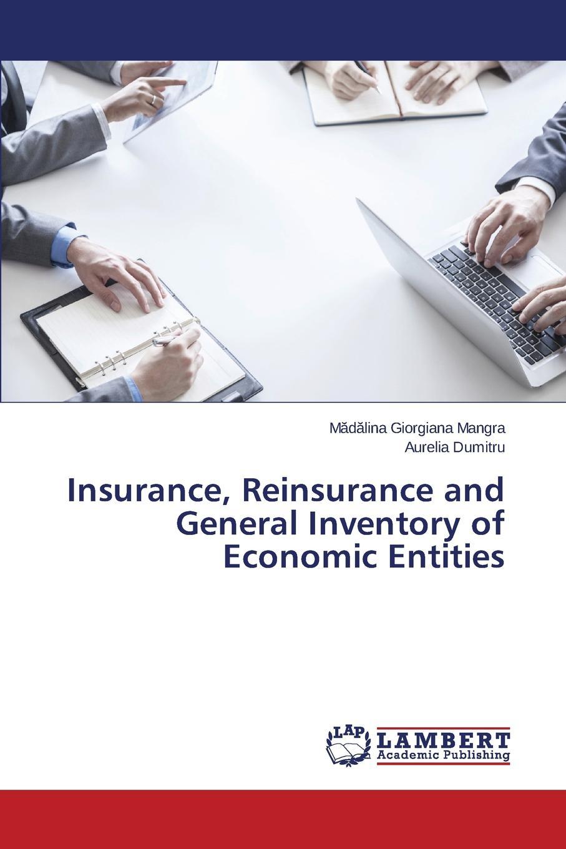 Mangra Mădălina Giorgiana, Dumitru Aurelia Insurance, Reinsurance and General Inventory of Economic Entities kane the gathering crisis in federal deposit insurance