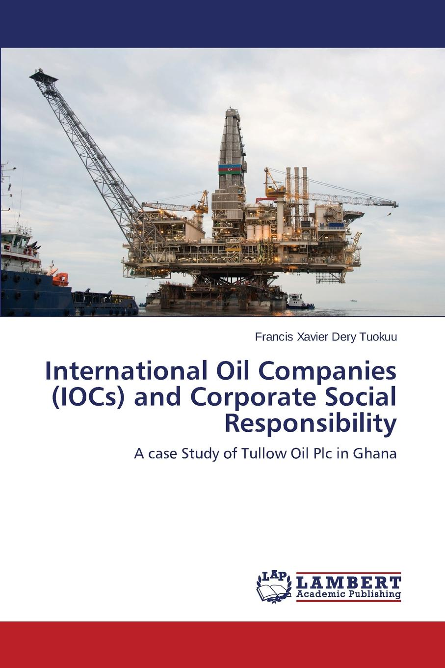 цены на Tuokuu Francis Xavier Dery International Oil Companies (IOCs) and Corporate Social Responsibility  в интернет-магазинах