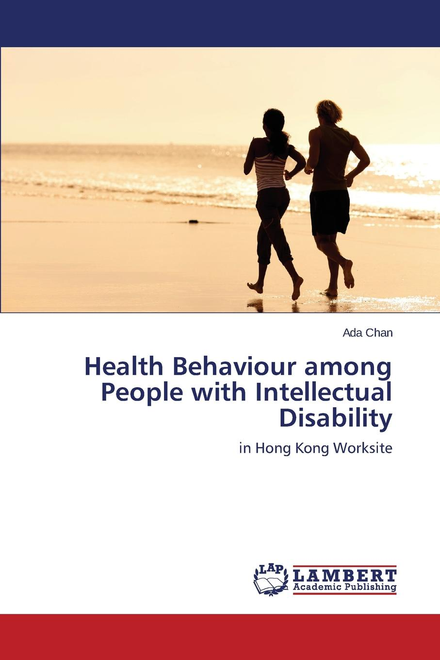 Chan Ada Health Behaviour among People with Intellectual Disability