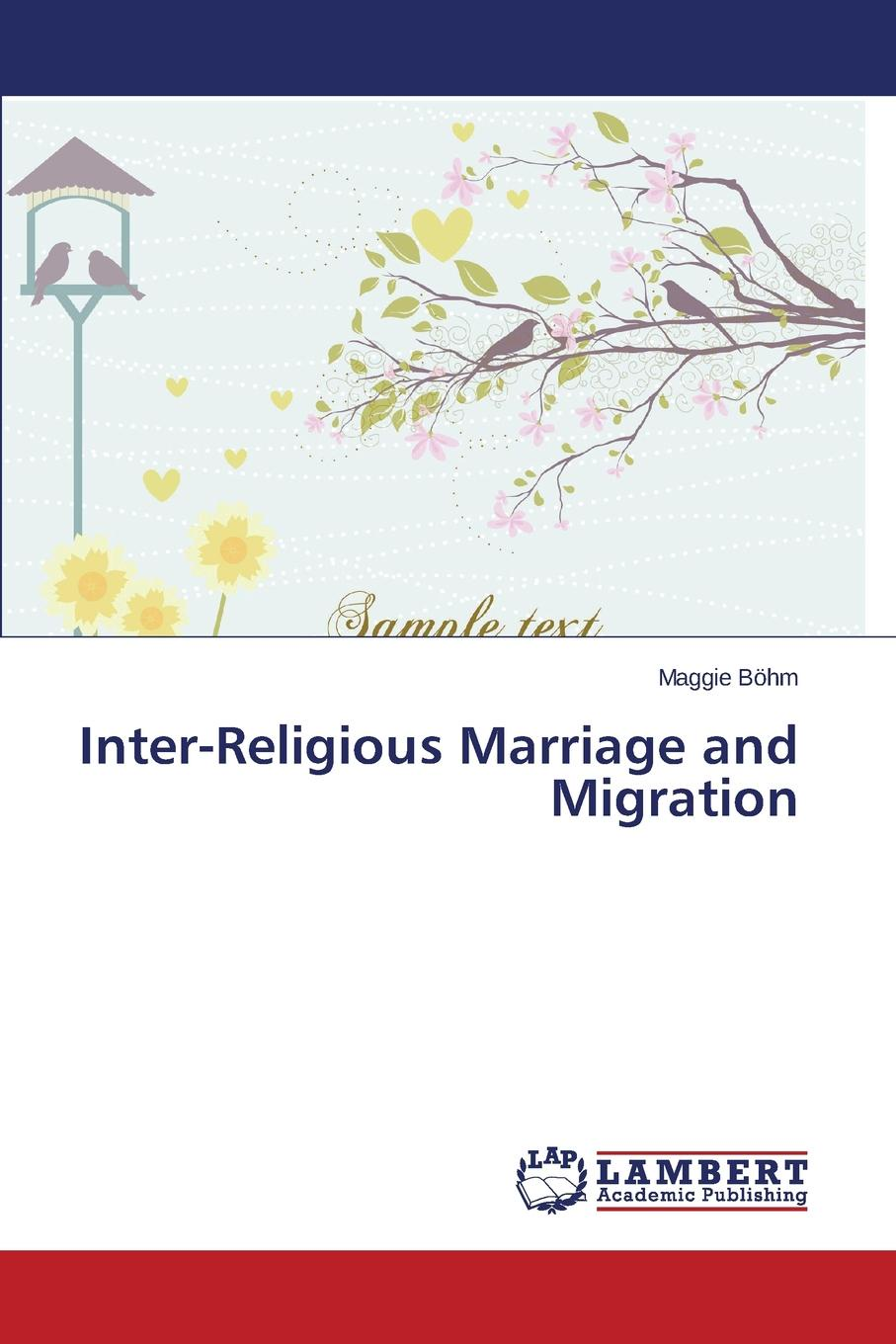 Böhm Maggie Inter-Religious Marriage and Migration inter step is sf sonyz2clg