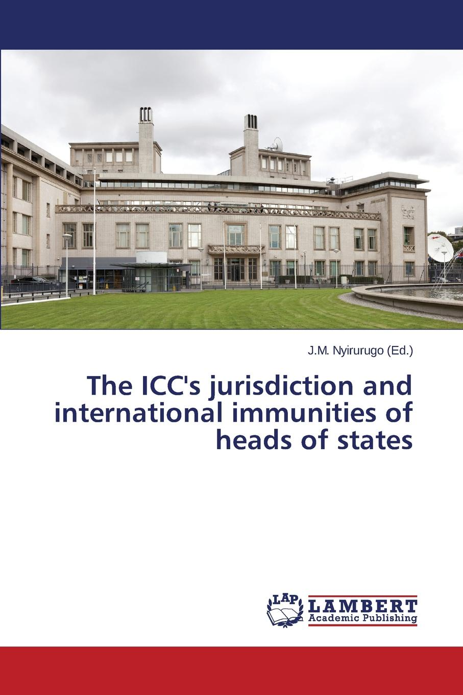 The ICC.s jurisdiction and international immunities of heads of states lisa jardine the awful end of prince william the silent the first assassination of a head of state with a hand gun
