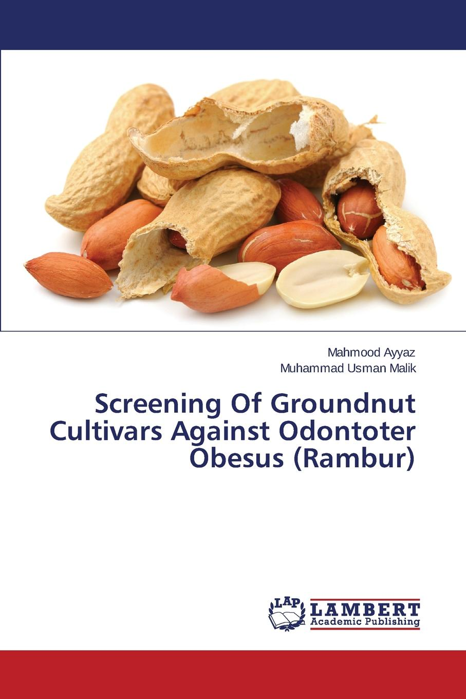 Ayyaz Mahmood, Malik Muhammad Usman Screening Of Groundnut Cultivars Against Odontoter Obesus (Rambur) штатная магнитола incar ahr 2461