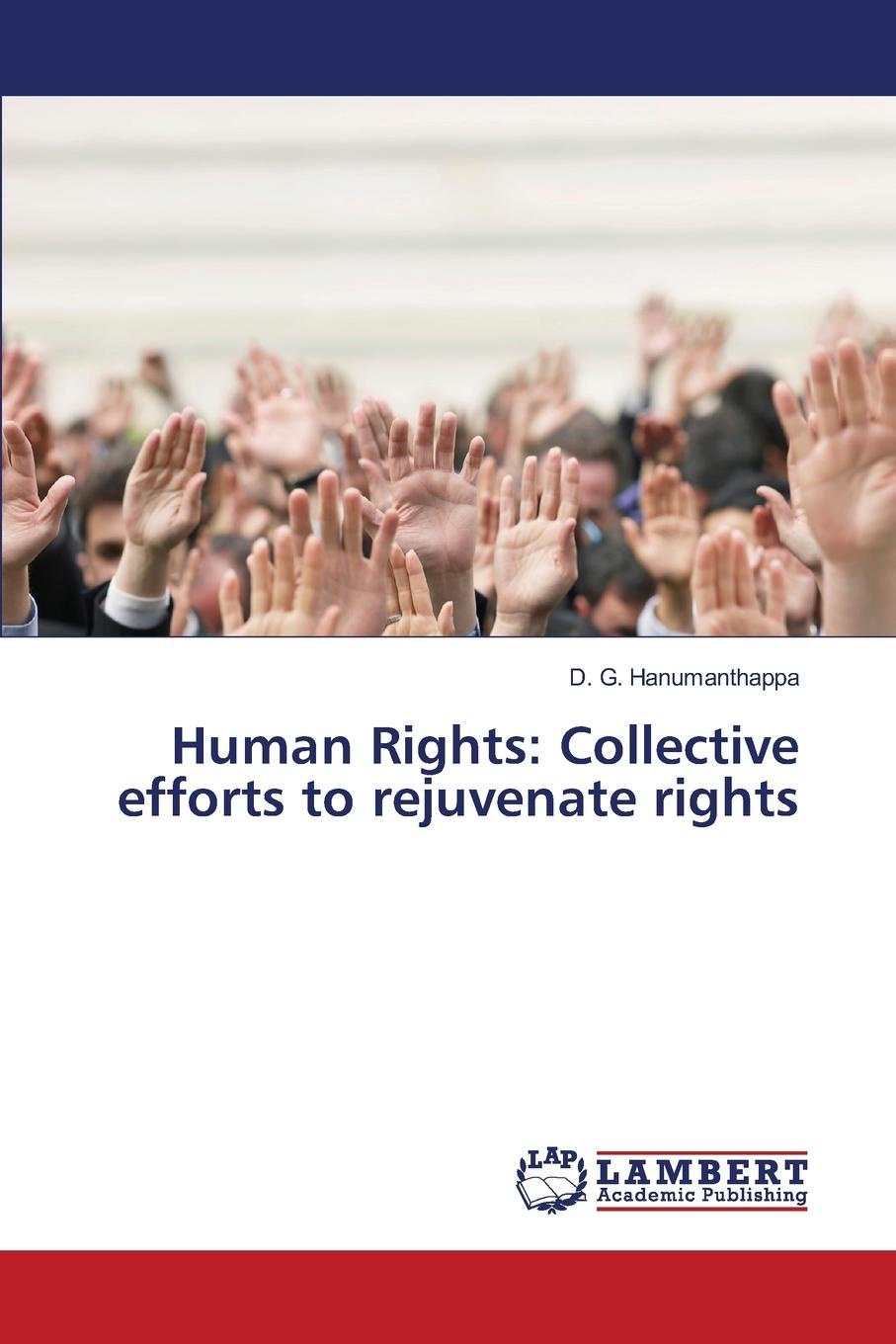 Human Rights. Collective efforts to rejuvenate rights