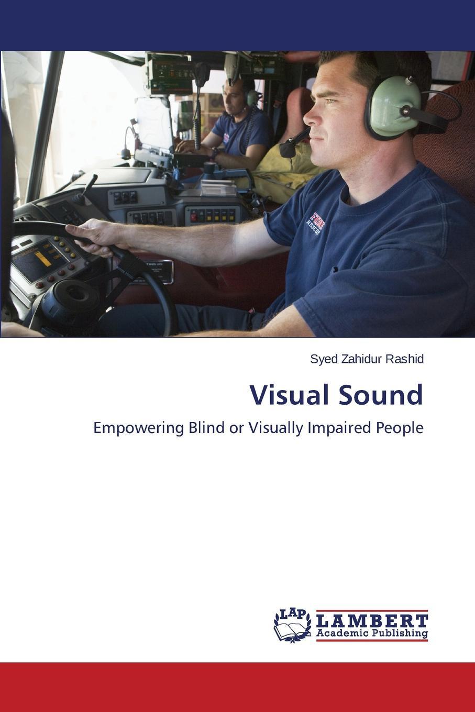 Rashid Syed Zahidur Visual Sound paul leroux visual selling capture the eye and the customer will follow