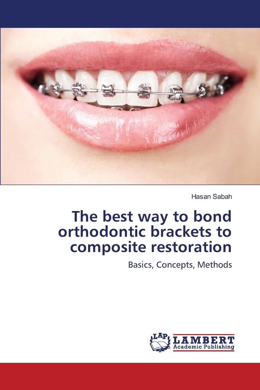 Sabah Hasan The best way to bond orthodontic brackets to composite restoration