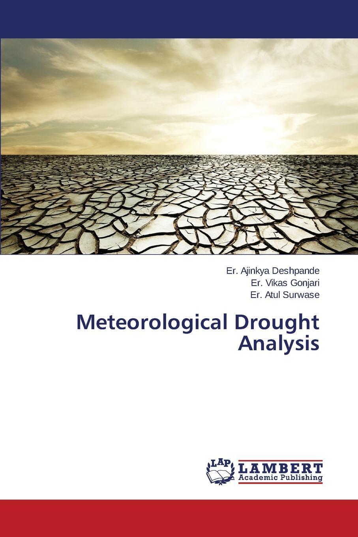 Deshpande Ajinkya, Gonjari Vikas, Surwase Atul Meteorological Drought Analysis diana rusu regionalisation in the black sea region a comparative analysis