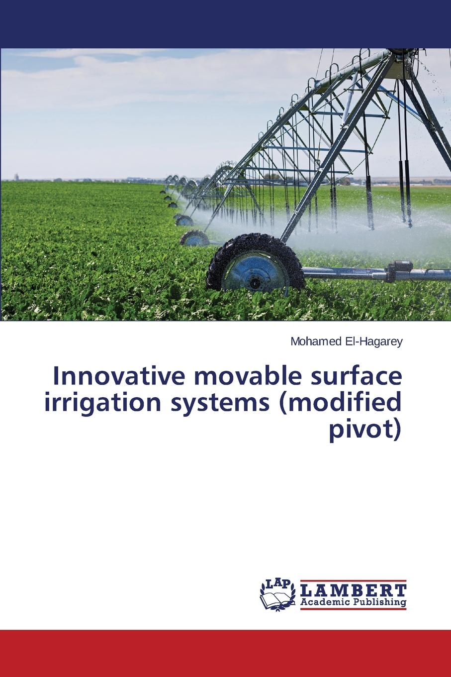 El-Hagarey Mohamed Innovative movable surface irrigation systems (modified pivot) traxxas 7033 pivot ball caps with 4 pivot balls