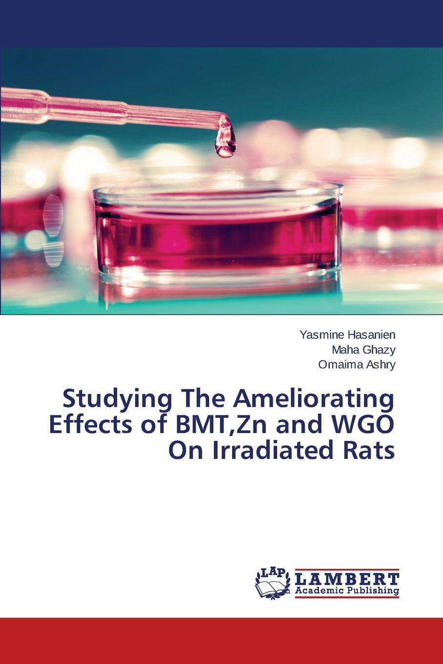 Hasanien Yasmine, Ghazy Maha, Ashry Omaima Studying The Ameliorating Effects of BMT,Zn and WGO On Irradiated Rats proximate analysis of gamma irradiated and non irradiated chickpea