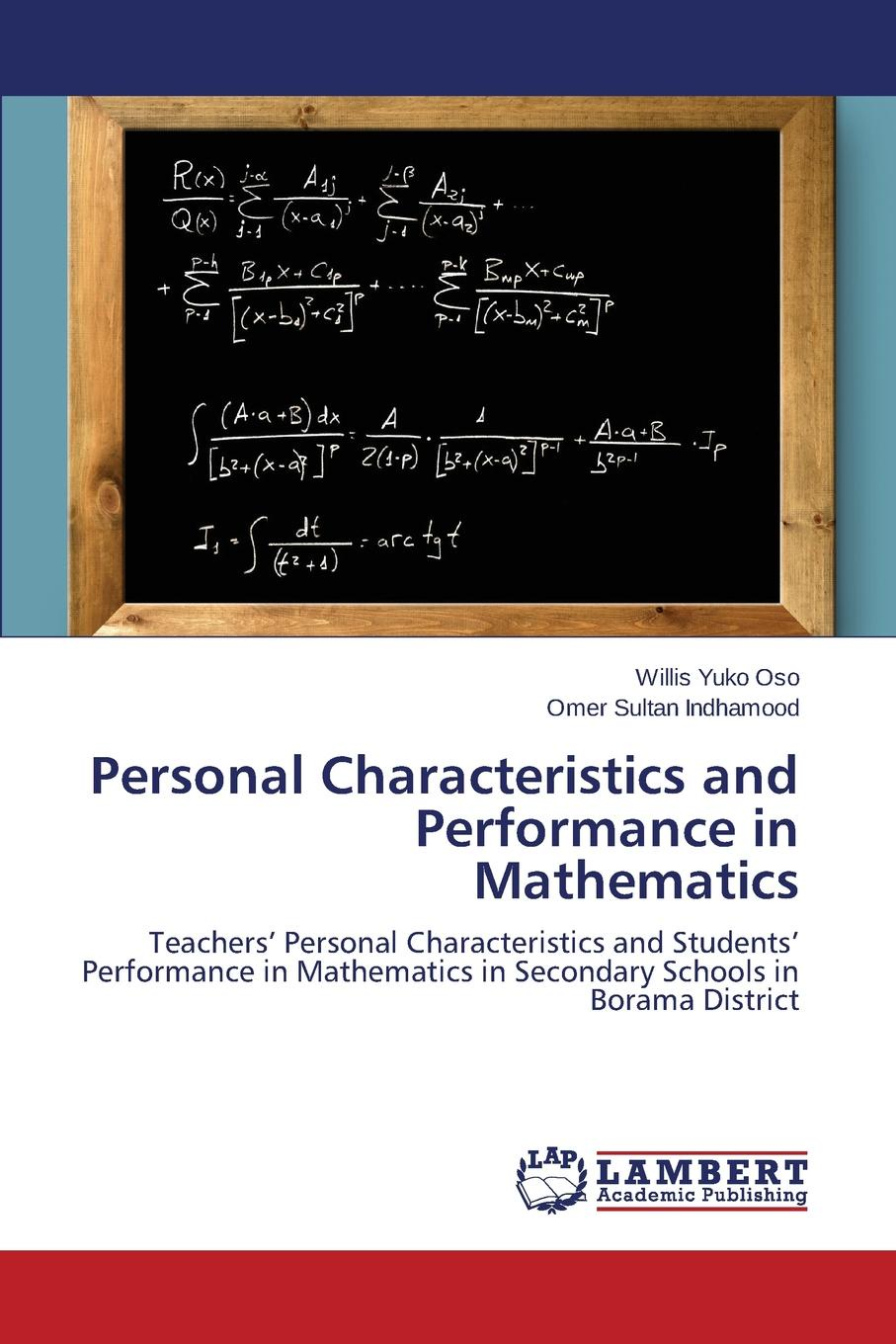 Фото - Yuko Oso Willis, Sultan Indhamood Omer Personal Characteristics and Performance in Mathematics teachers perception of the influence of students indiscipline