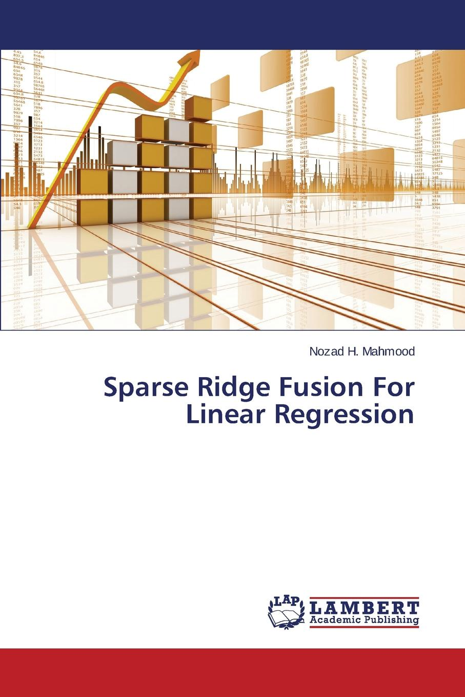 Mahmood Nozad H. Sparse Ridge Fusion For Linear Regression w n p barbellion the journal of a disappointed man