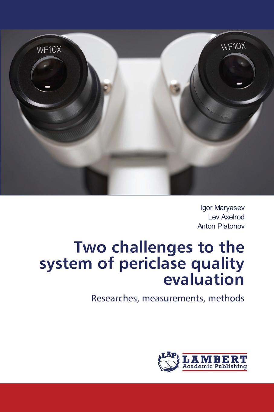 Maryasev Igor, Аxelrod Lev, Platonov Anton Two challenges to the system of periclase quality evaluation музыка the crystal method
