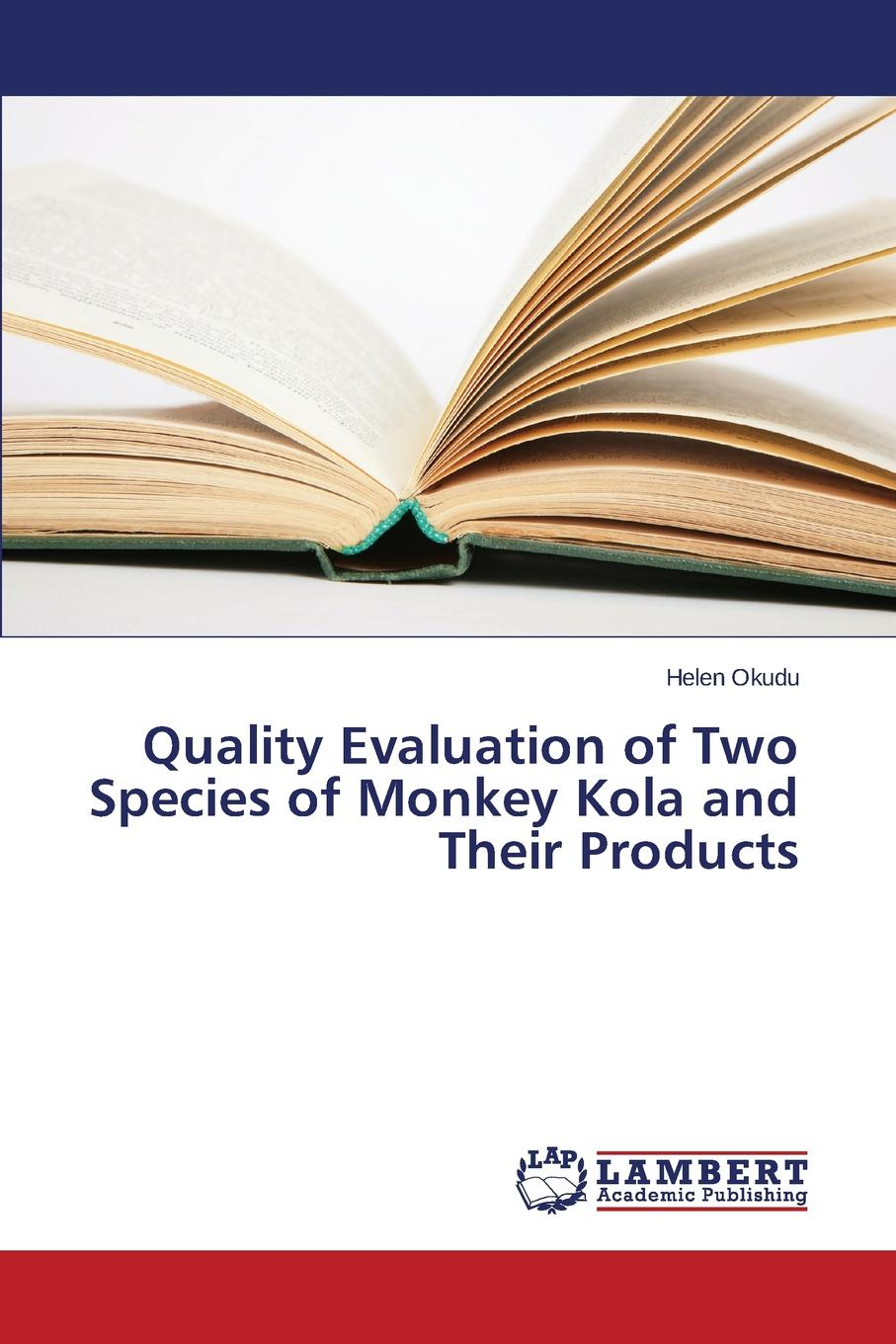 Okudu Helen Quality Evaluation of Two Species of Monkey Kola and Their Products bannerman helen the story of the teasing monkey