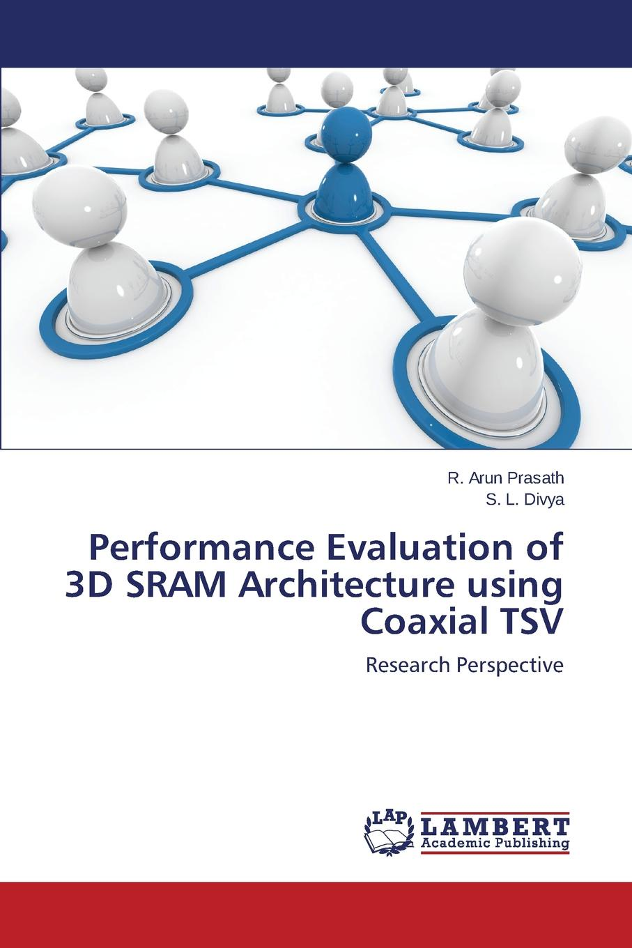 Prasath R. Arun, Divya S. L. Performance Evaluation of 3D SRAM Architecture using Coaxial TSV sayoon dc 24v contactor czwt200a contactor with switching phase small volume large load capacity long service life