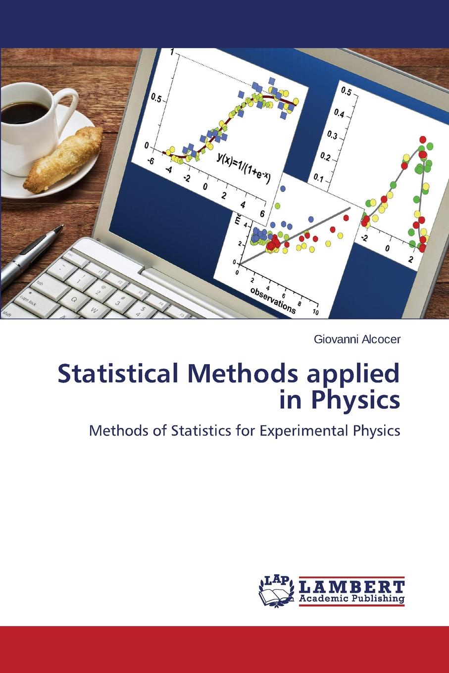 Alcocer Giovanni Statistical Methods applied in Physics soumyajyoti biswas statistical physics of fracture beakdown and earthquake effects of disorder and heterogeneity