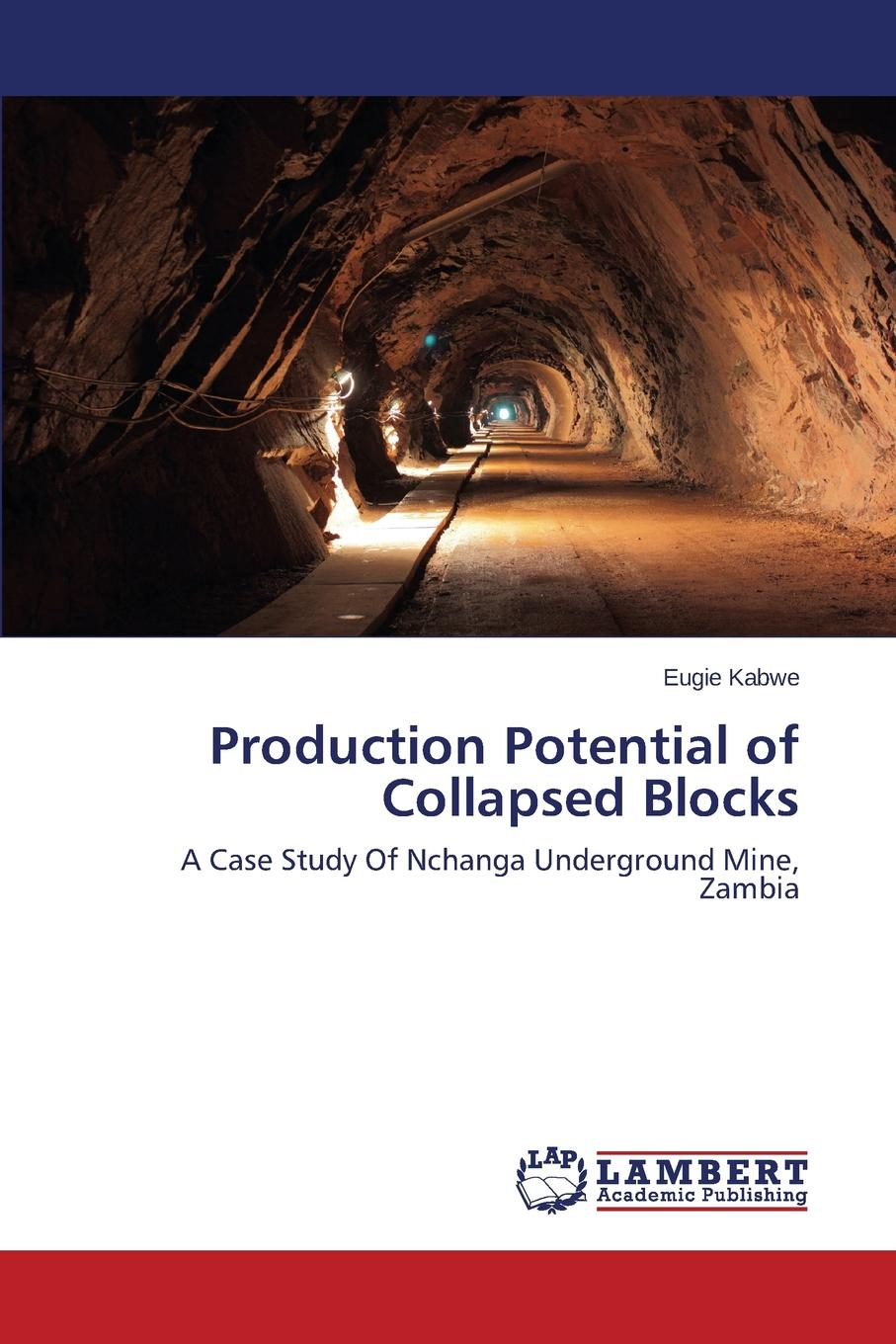 Фото - Kabwe Eugie Production Potential of Collapsed Blocks agent based snort in distributed environment