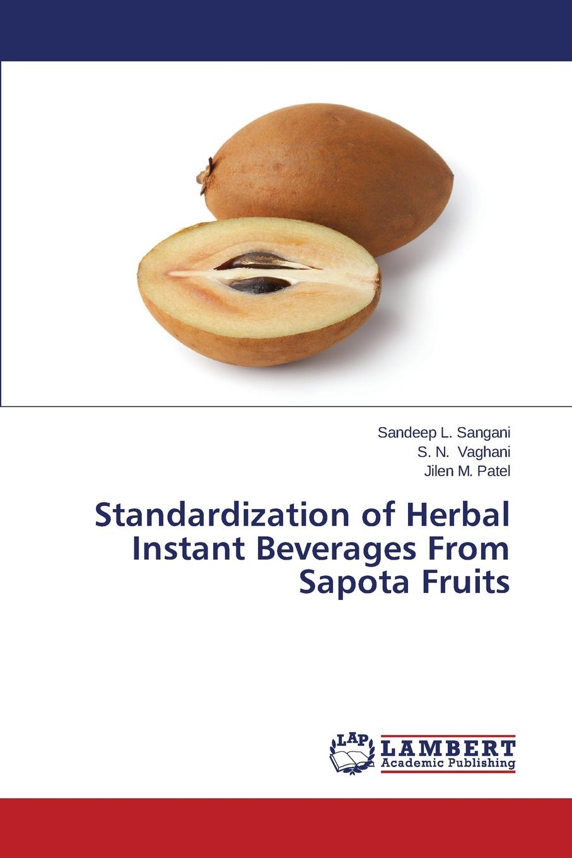 Sangani Sandeep L., Vaghani S. N., Patel Jilen M. Standardization of Herbal Instant Beverages From Sapota Fruits ravin jesuthasan lead the work navigating a world beyond employment