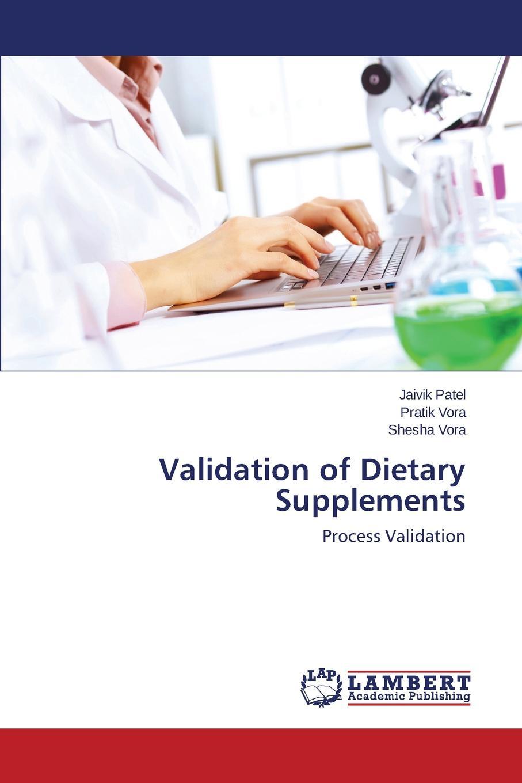 цены на Patel Jaivik, Vora Pratik, Vora Shesha Validation of Dietary Supplements