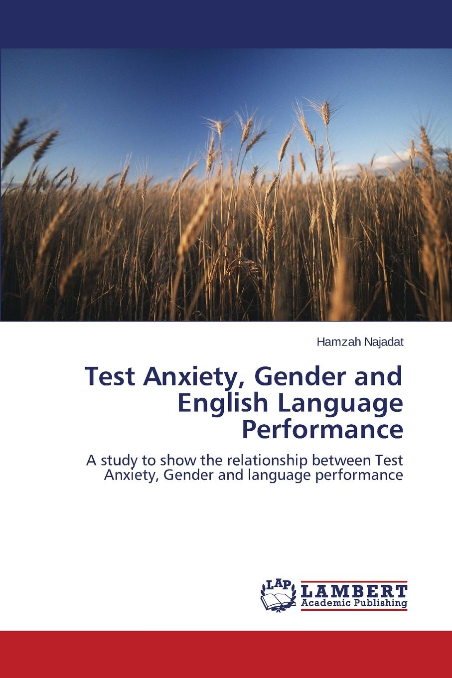 Najadat Hamzah Test Anxiety, Gender and English Language Performance the japanese language proficiency test n2 mock test 2 тренировочные тесты jlpt n2 часть 2 cd книга на японском языке