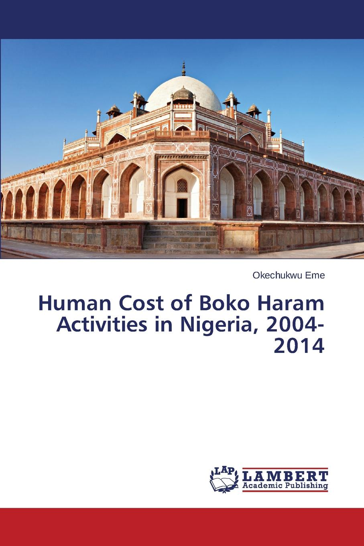 Eme Okechukwu Human Cost of Boko Haram Activities in Nigeria, 2004-2014 apicultural practices in nigeria