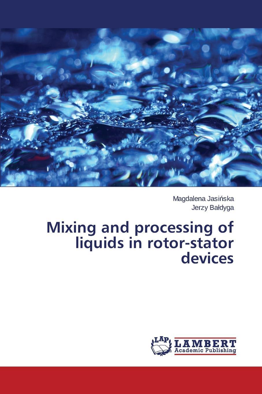 Jasińska Magdalena, Bałdyga Jerzy Mixing and processing of liquids in rotor-stator devices stator line faults diagnosis of vsi fed im drive using fuzzylogic