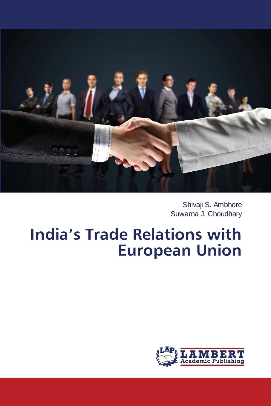 Ambhore Shivaji S., Choudhary Suwarna J. India.s Trade Relations with European Union the world trade organization knowledge agreements