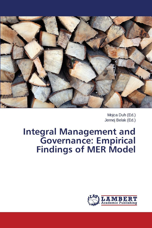 Integral Management and Governance. Empirical Findings of MER Model