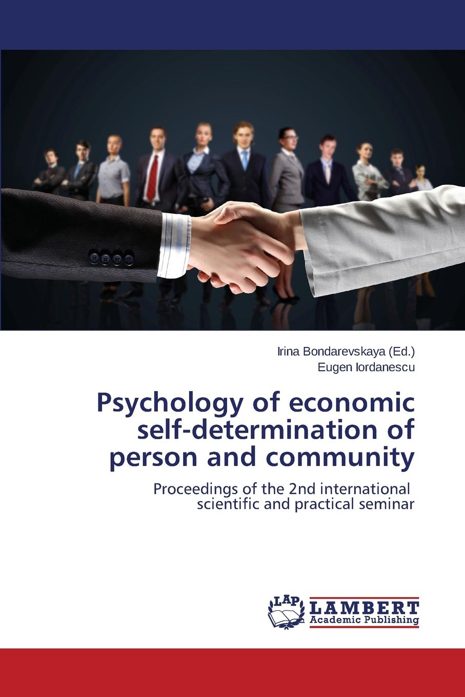 Iordanescu Eugen Psychology of economic self-determination of person and community недорго, оригинальная цена