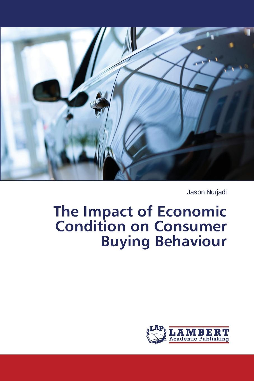 Nurjadi Jason The Impact of Economic Condition on Consumer Buying Behaviour study on behaviour of frp confined circular column