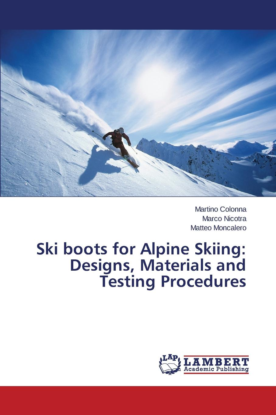 Colonna Martino, Nicotra Marco, Moncalero Matteo Ski boots for Alpine Skiing. Designs, Materials and Testing Procedures trendy women s short boots with chunky heel and tassels design